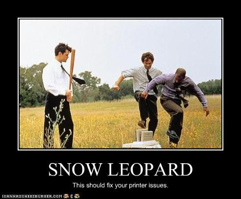 SNOW LEOPARD This should fix your printer issues.