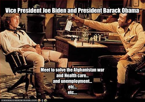 Vice President Joe Biden and President Barack Obama Meet to solve the Afghanistan war and Health care... and unemployment... etc... etc....