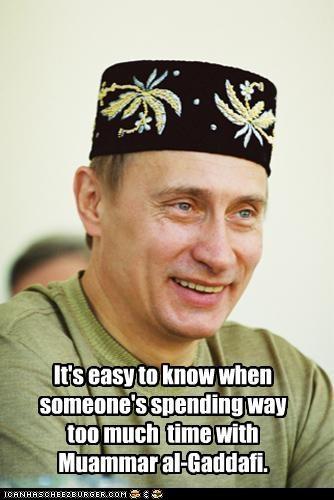 clothing,fashion,libya,muammar al-gaddafi,russia,Vladimir Putin,vladurday