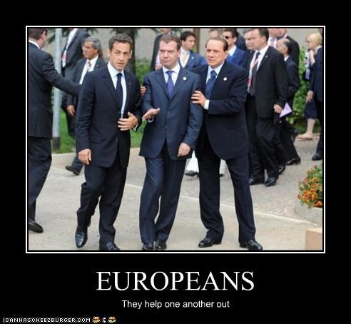 EUROPEANS They help one another out
