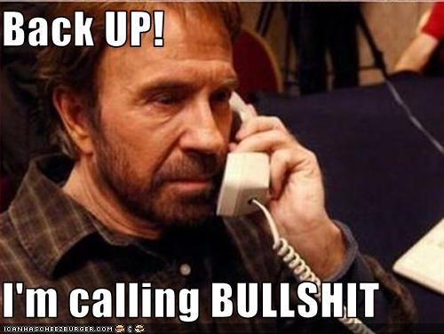 Back Up Im Calling Bullshit Pop Culture Funny Celebrity Pictures