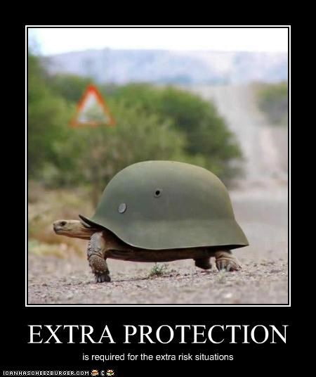 EXTRA PROTECTION is required for the extra risk situations