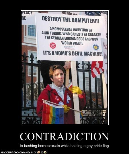 CONTRADICTION Is bashing homosexuals while holding a gay pride flag