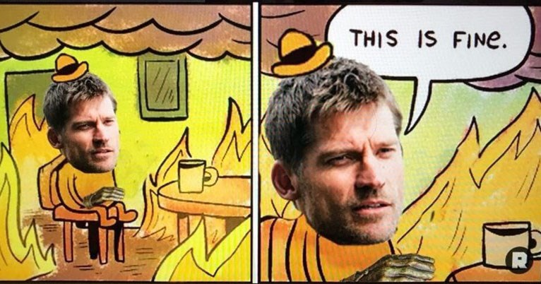 Game of Thrones memes and twitter reactions to episode 4 - the Spoils of War on HBO - cover pic of Jamie Lannister Everything on fire but this if fine meme.