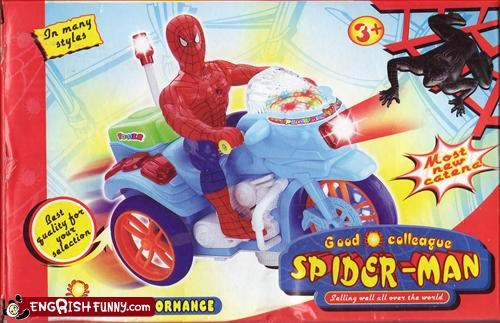 "Failmas I can't really decide what the best feature of this product is. The tricycle itself is pretty awesome. The bumper has a sticker on the back that says ""Amused"" in smiling letters while the front of his bike says ""SPIDER MAN POWER SPIDER MAN"". His license plate is his model number and the tricycle's console has a ""SUPER D/VD"" player in it. Aside from that, I really like the fact that his head comes in a bag and you have to attach it to the body yourself. He runs on three ""geable batteries"""