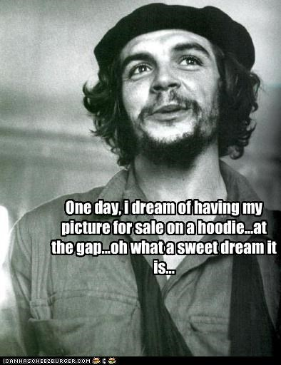 Che Guevara,commericalism,dreams