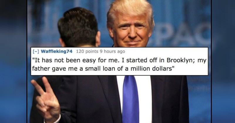 Trump tweet about getting a small loan of a million dollars - list of things entitled people said