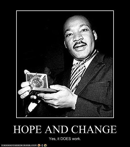 change hope martin luther king jr nobel prize peace
