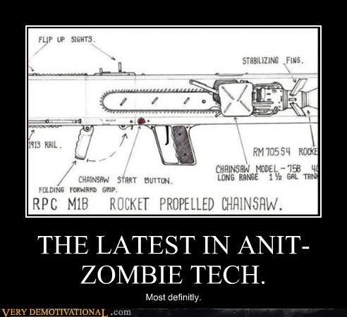 THE LATEST IN ANIT-ZOMBIE TECH. Most definitly.