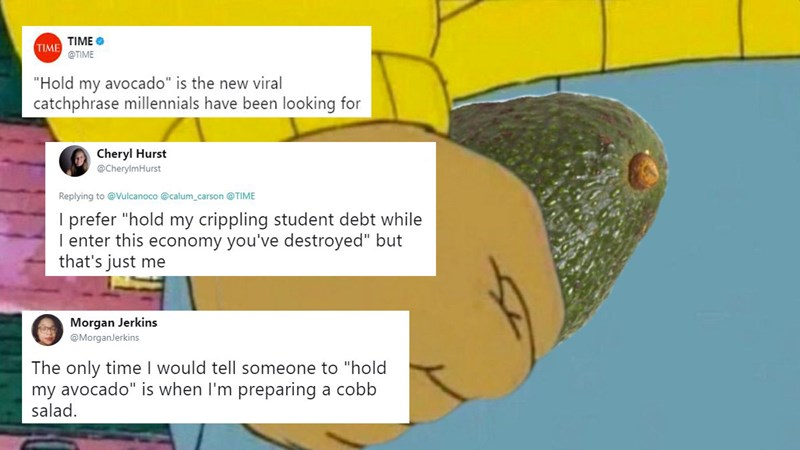 Collection of Twitter memes and jokes about Time Magazine's Hold My Avocado article about millennials.