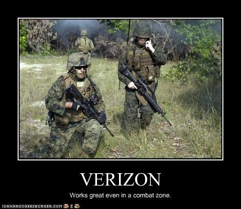 VERIZON Works great even in a combat zone.