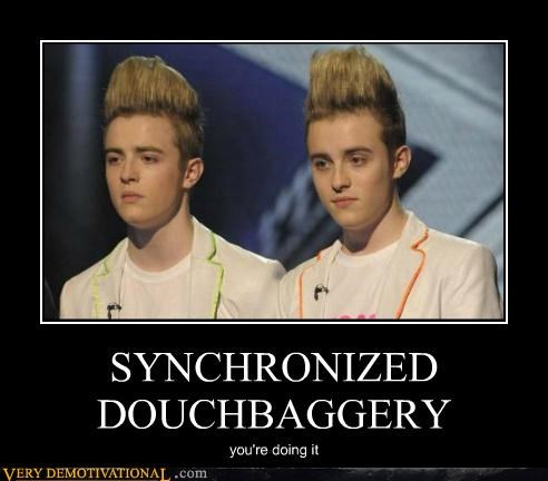 SYNCHRONIZED DOUCHBAGGERY you're doing it