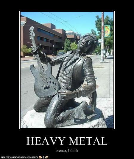 HEAVY METAL bronze, I think