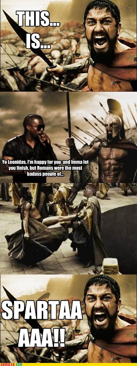 Anti-Roman celebutard From the Movies im-gonna-let-you-finish kanye pwnage sparta - 3041102080