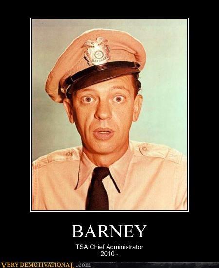 BARNEY TSA Chief Administrator 2010 -