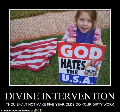 DIVINE INTERVENTION THOU SHALT NOT MAKE FIVE YEAR OLDS DO YOUR DIRTY WORK