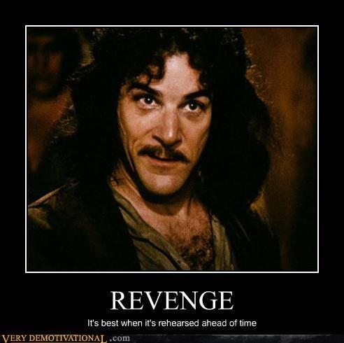 revenge inigo montoya - 3062553344