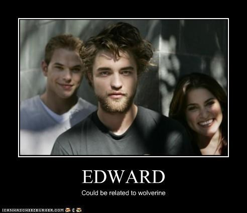 EDWARD Could be related to wolverine