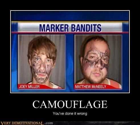CAMOUFLAGE You've done it wrong