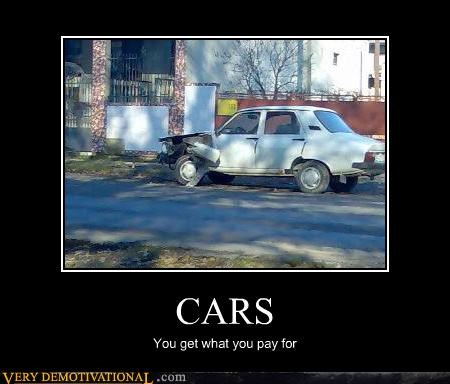 CARS You get what you pay for