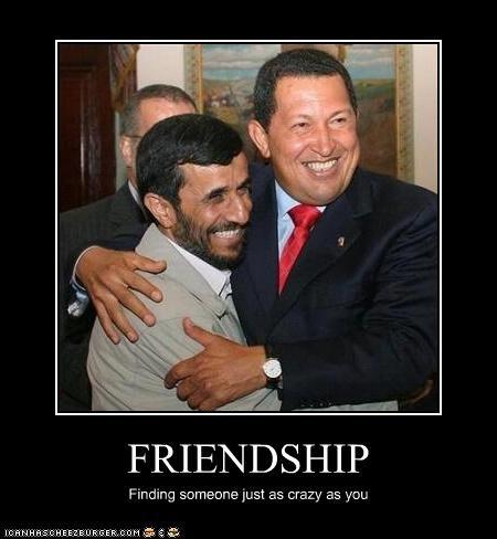 crazy dictator friends Hugo Chávez iran Mahmoud Ahmadinejad president Venezuela - 3080091904