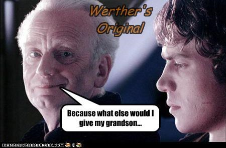 Werther's Original Because what else would I give my grandson...