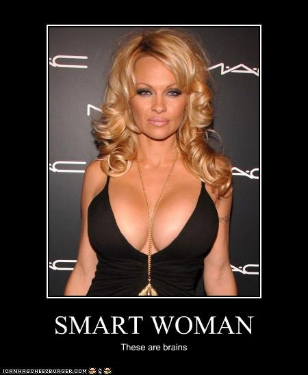 SMART WOMAN These are brains