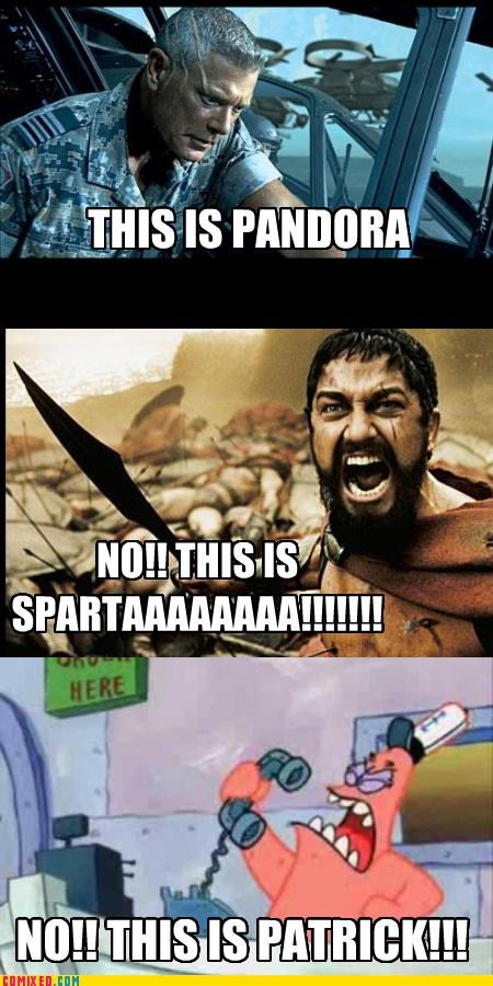 Avatar,pandora,patrick,silly billies,sparta,the internets