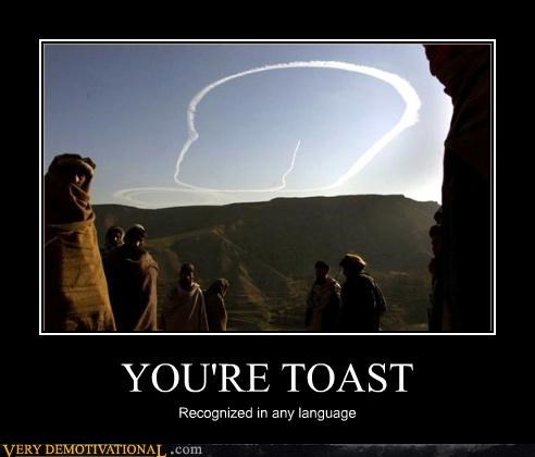 YOU'RE TOAST Recognized in any language