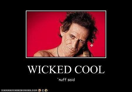 WICKED COOL 'nuff said