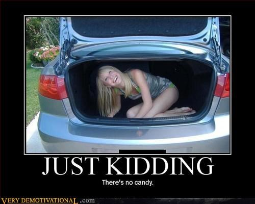 free candy hilarious Terrifying there is none - 3099411712