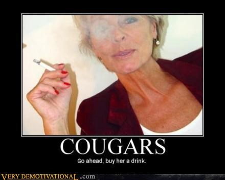buy her a drink cigarette cougar do it drink go ahead hilarious sexy older lady