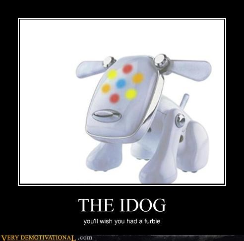 THE IDOG you'll wish you had a furbie