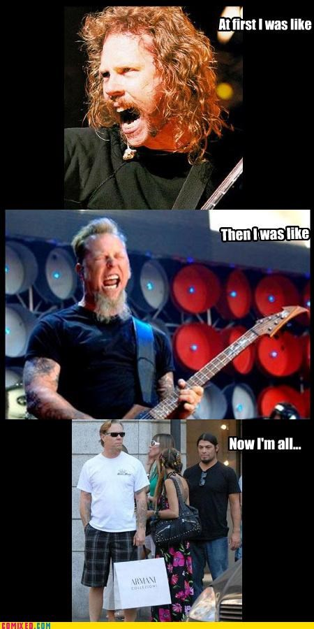 but then i celebutard James Hetfield nothing else matters the internets - 3113777920