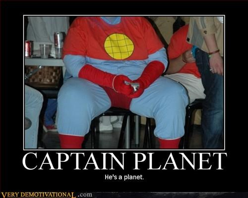 captain planet gonna take pollution down to zero hes-our-hero hilarious - 3120723712