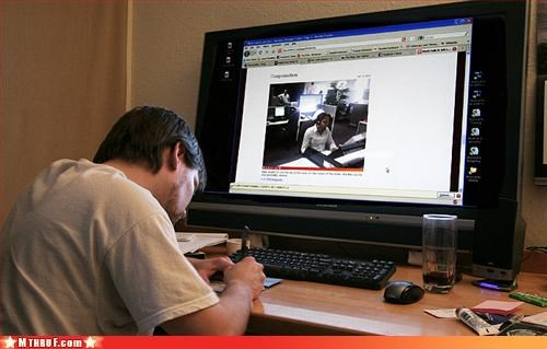 boredom ergonomics huge screen pissing match prank probably-photoshop-but-you-dont-care recursion wiseass - 3130264320