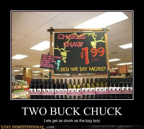 college hilarious Pure Awesome trader joes two buck chuck