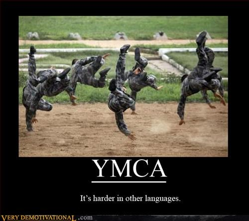 army dancing demotivational foreigners hilarious Pure Awesome ymca