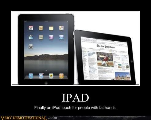 apple,fat fingers need technology,hilarious,ipad,steve jobs