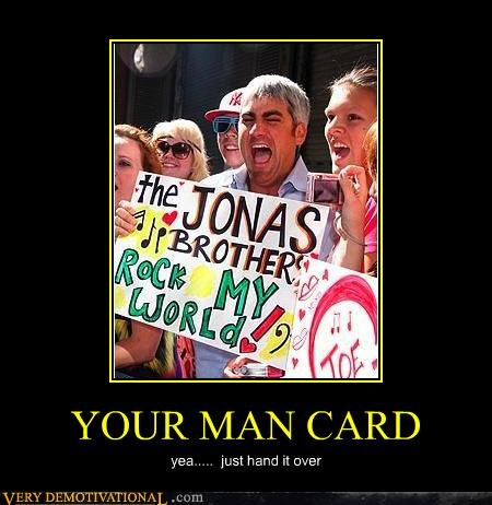 wtf,man card,jonas brothers