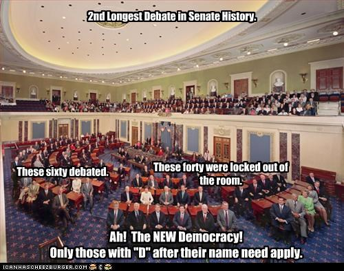 """2nd Longest Debate in Senate History. These sixty debated. These forty were locked out of the room. Ah! The NEW Democracy! Only those with """"D"""" after their name need apply."""