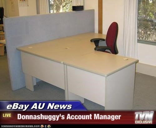 Ebay Au News Donnashuggy S Account Manager Cheezburger Funny Memes Funny Pictures
