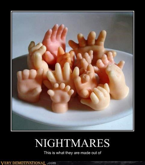 wtf creepy dreams hands