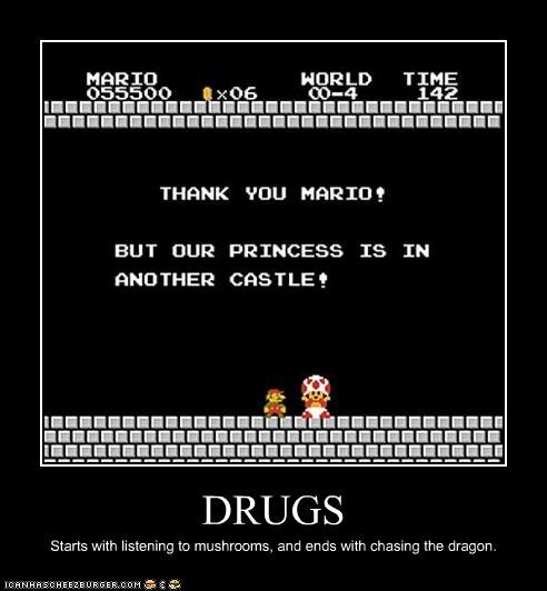 DRUGS Starts with listening to mushrooms, and ends with chasing the dragon.