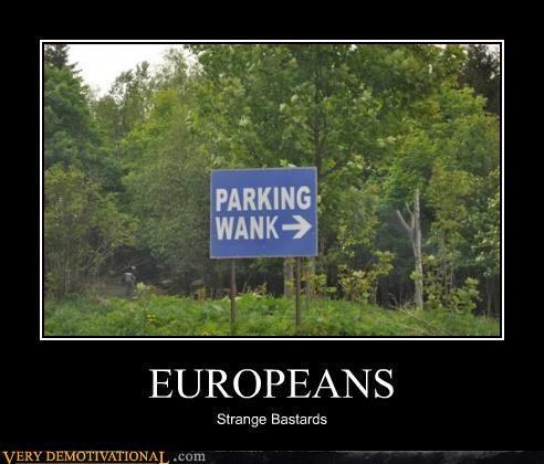 europeans hilarious parking wank signs wank - 3167855360