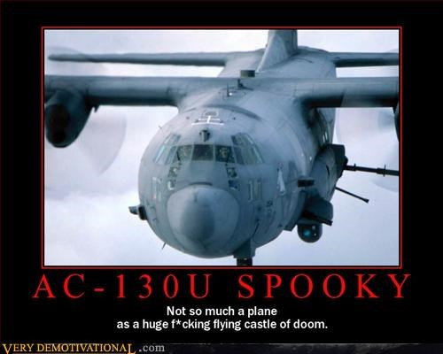 AC-130 U Spooky,flying castle of doom,Pure Awesome,Terrifying