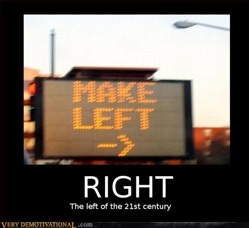 21st century,idiots,left,the new right