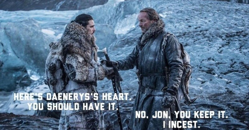 Collection of funny and random memes about Game of Thrones, Jon Snow, work, school, Jorah Mormont, tests, exams, teachers, drinking, dating, relationships, food, neighbors, sex, animals, dogs,iphones, cats.
