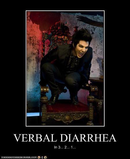 VERBAL DIARRHEA In 3... 2... 1...