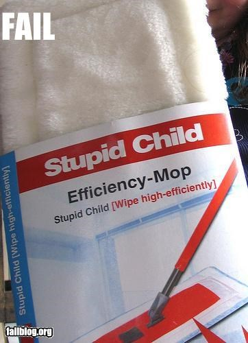child,engrish,g rated,mop,stupid